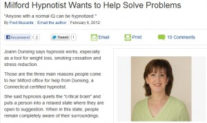 Milford Patch article about Joann Dunsing Milford Hypnotist